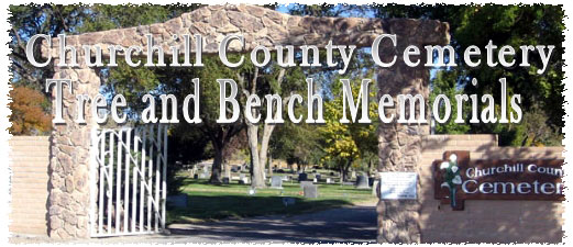 Churchill County Cemetery Tree and Bench Memorials